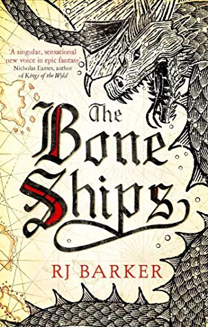 the Bone Ships by RJ Barker.jpg