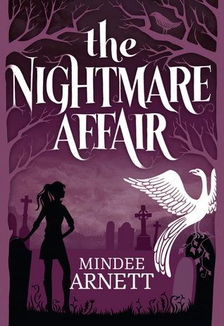 The Nightmare Affair by Mindee Arnett.jpg