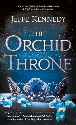The Orchid Throne by Jeffe Kennedy.jpg
