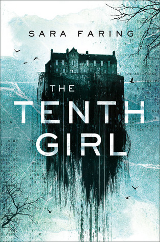 The Tenth Girl by Sara Faring.jpg