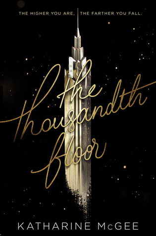 the thousandth floor by katharine mcgee.jpg