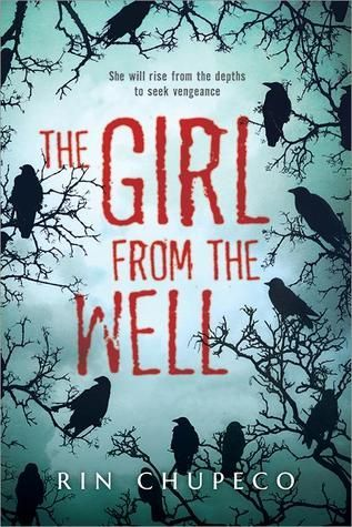 The Girl from the Well by Rin Chupeco.jpg