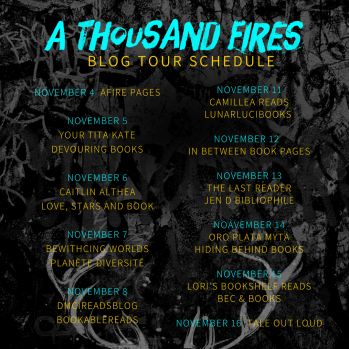 A Thousand Fires Blog Tour Schedule.png