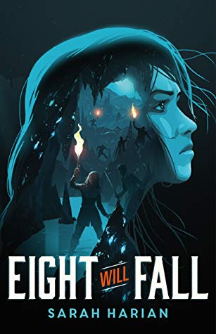 Eight Will Fall by Sarah Harian.jpg