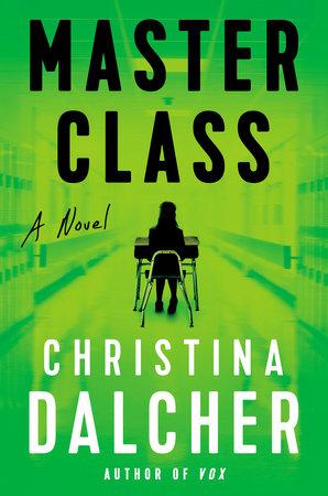 Master Class by Christina Dalcher