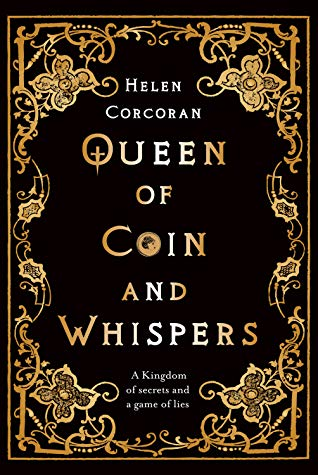 Queen of Coin and Whispers Helen Cocoran