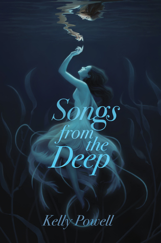 songs from the deep by kelly powell