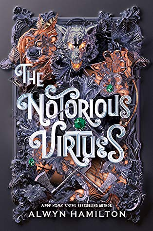 The Notorious Virtues by Alwyn Hamilton