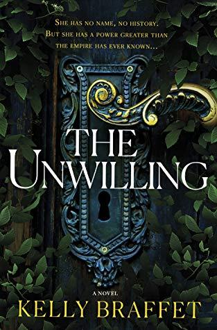 The Unwilling by Kelly Braffet.jpg