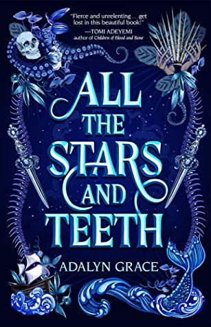 all the stars and teeth by adalyn grace.jpg