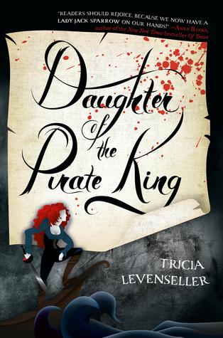 Daughter of the Pirate King by Tricia Levenseller.jpg