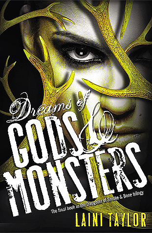 Dreams of Gods and Monsters by Laini Taylor.jpg