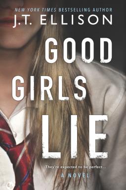 Good Girls Lie by JT Ellison.jpg