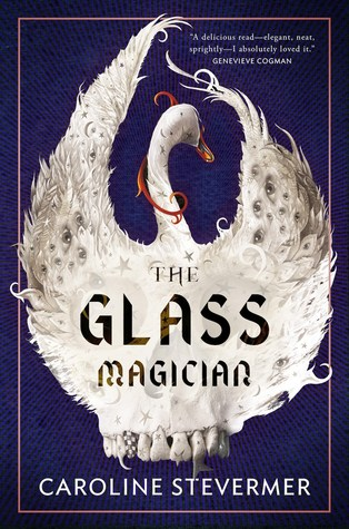 The Glass Magician by Caroline Stevermer.jpg