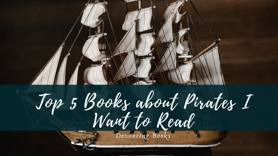 top 5 books about pirates I want to read.png