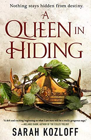 A Queen in Hiding by Sarah Kozloff.jpg