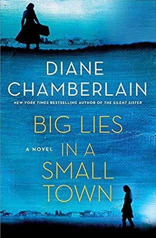 Big Lies in a Small Town by Diane Chamberlain.jpg