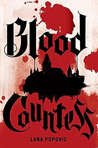 Blood Countess by Lana Popovic.jpg