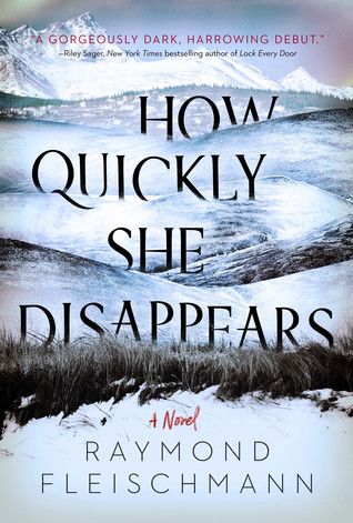 How Quickly She Disappears by Raymond Fleischmann.jpg