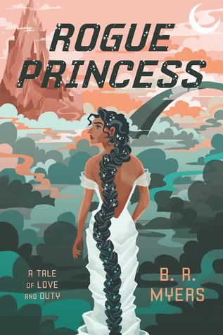 Rogue Princess by BR Myers.jpg
