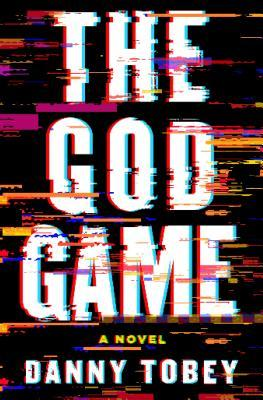 The God Game by Danny Tobey.jpg