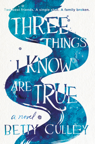 Three Things I Know Are True by Betty Culley.jpg