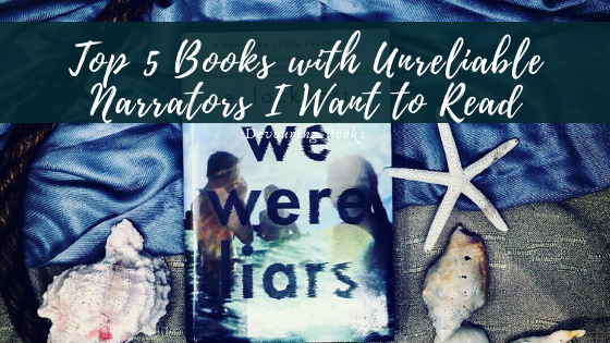 Top Books with Unreliable Narrators I Want to Read