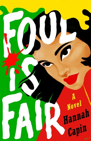 Foul is Fair by Hannah Capin