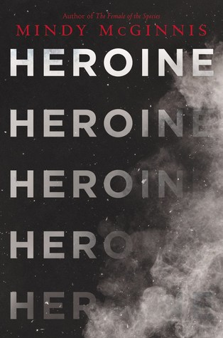 Heroine by Mindy McGinnis