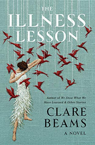 The Illness Leason by Clare Beams
