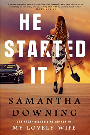 He Started it by samantha downing