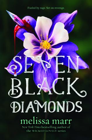 Seven Black Diamonds by Melissa Marr