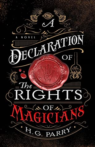 A Declaration of the Rights of Magicians by HG Parry