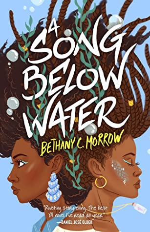 A Song Below Water by Bethany C Horrow
