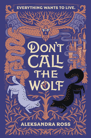 Don't Call the Wolf by Aleksandra Ross