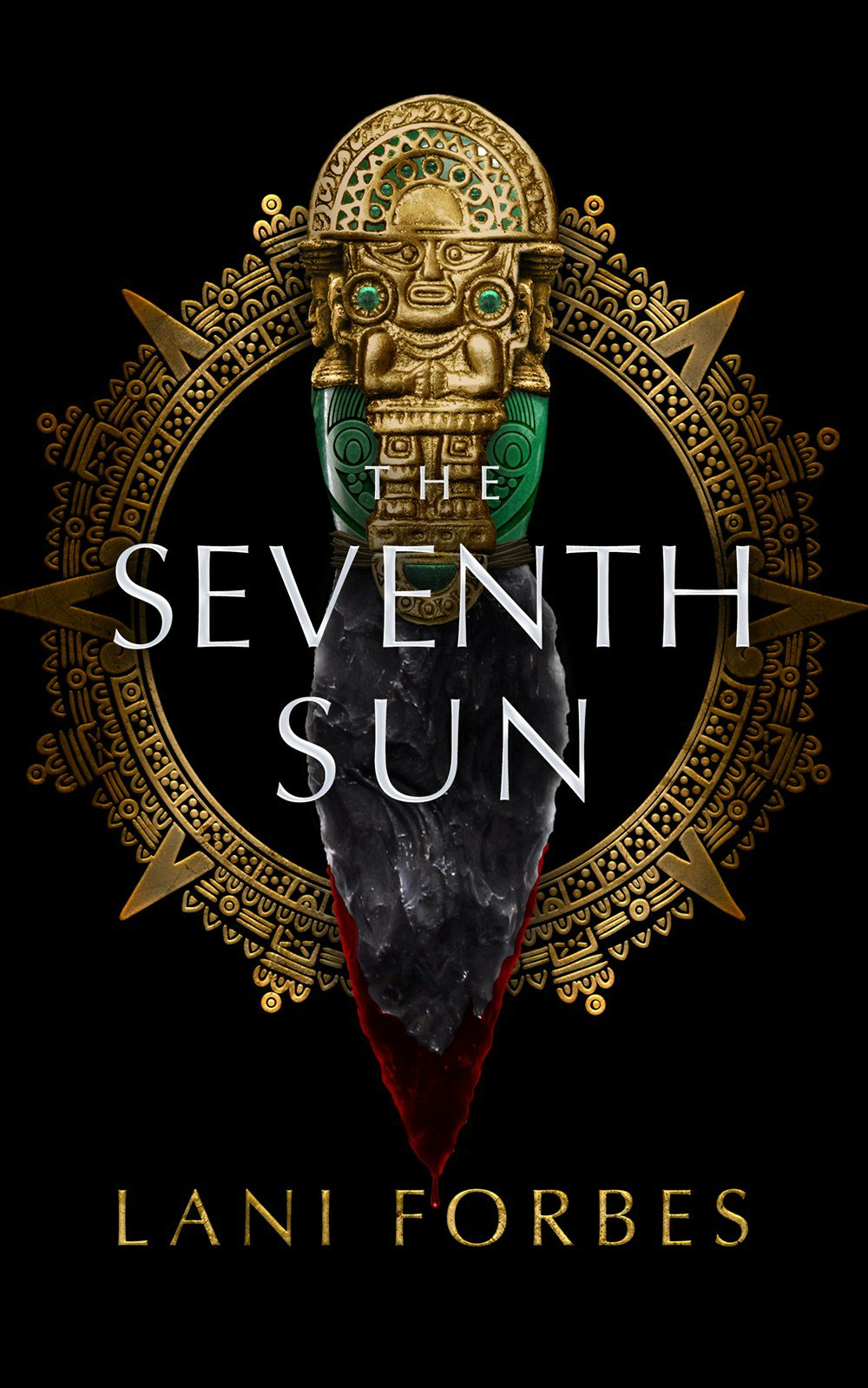 The Seventh Sun by Lani Forbes Book Cover