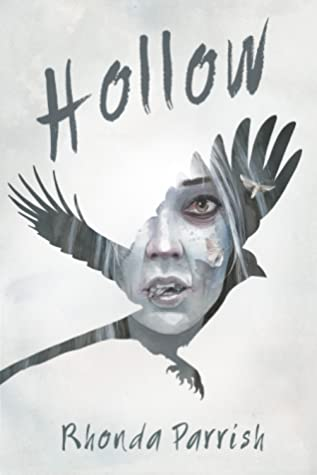 Hollow by Rhonda Parrish