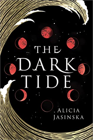 The Dark Tide by Alicia Jasinka