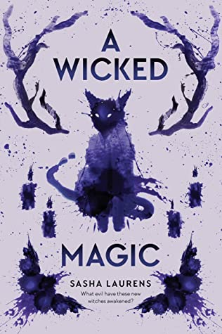 A Wicked Magic by Sasha Laurens