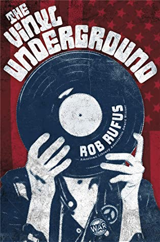 the vinyl underground by rob rufus