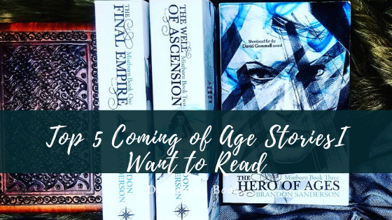 top 5 coming of age stories i want to read