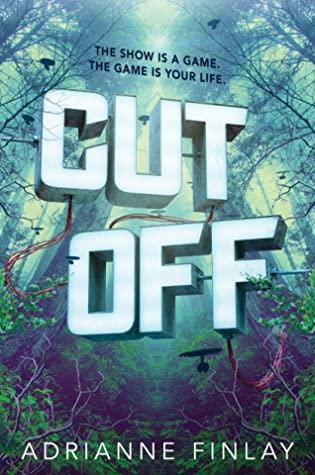 Cut Off by Adrianne Finlay
