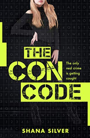 The Con Code by Shana Silver