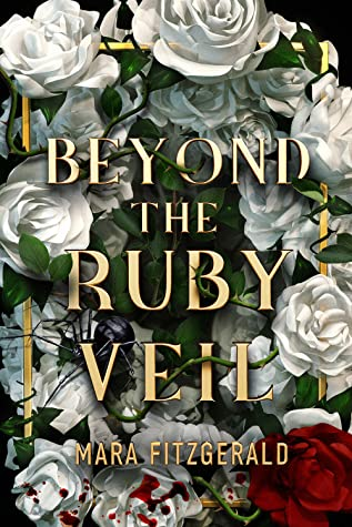 Beyond the Ruby Veil by Mara Fitzgerald