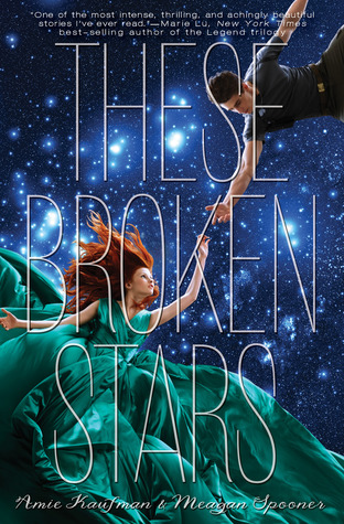 These Broken Stars by Amie Kaufman and Megan Spoonere