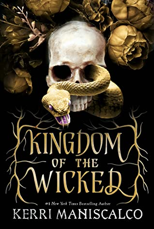 Kingdom of the Wicked by Kerri Maniscalco