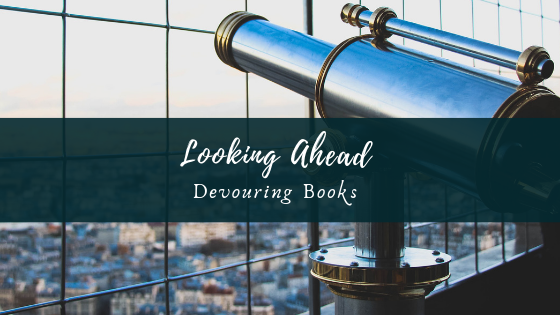 Looking Ahead Devouring Books Banner