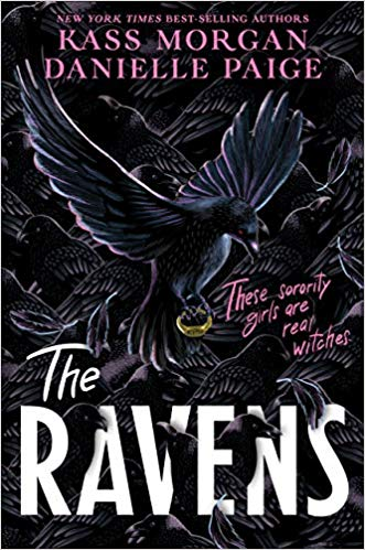 The Ravens by Kass Morgan & Danielle Paige