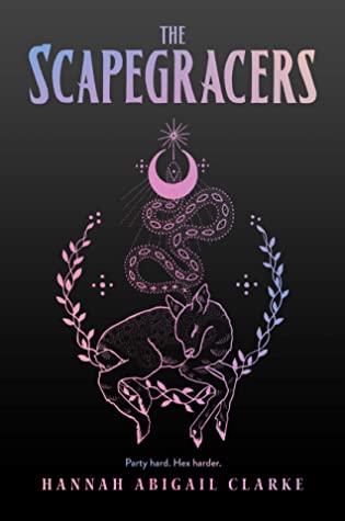 The Scrapegracers by Hannah Abigail Clarke