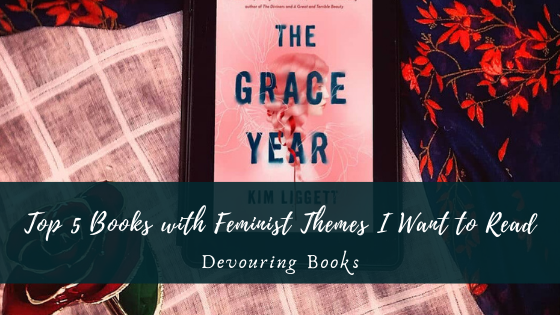 Top 5 Books with Feminist Themes I Want to Read